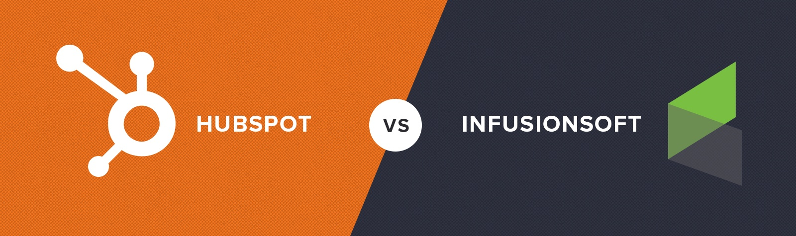 Infusionsoft VS HubSpot (Revisited 2017)